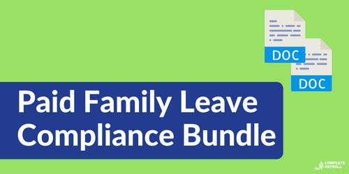 Paid Family Leave Compliance Bundle